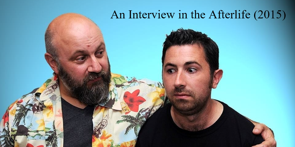 AnInterviewInTheAfterlife2