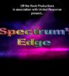 AUDITION CALL: 'SPECTRUM'S EDGE'